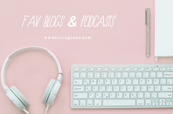 favourite blogs and podcasts for actors