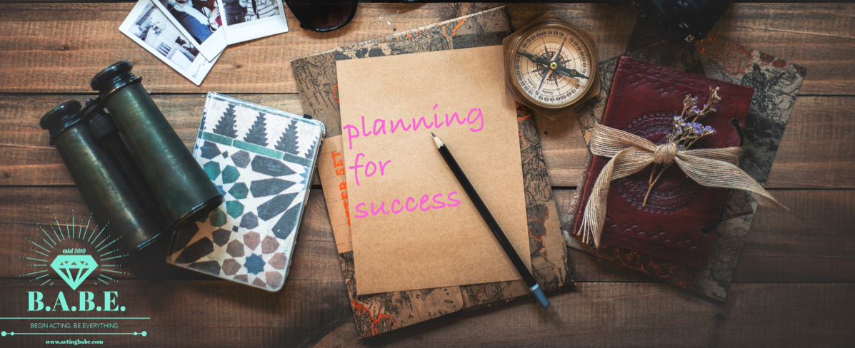 planning for acting success